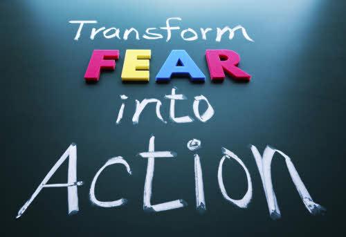 transforme o medo em acção